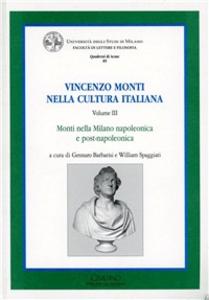 Libro Vincenzo Monti nella cultura italiana. Vol. 3: Monti nella Milano napoleonica e post-napoleonica.