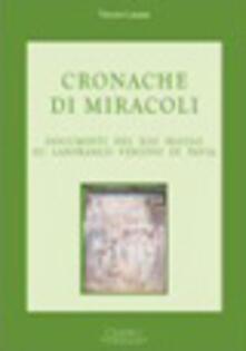 Cronache di miracoli. Documenti del XIII secolo su Lanfranco vescovo di Pavia - Vittorio Lanzani - copertina