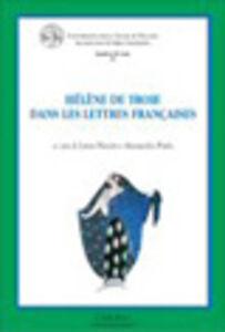 Foto Cover di Hélène De Troie dans les lettres françaises, Libro di  edito da Cisalpino