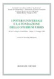 Libro I poetri universali e la fondazione dello studium urbis. Il pontefice Bonifacio VIII dalla unam sanctam allo schiaffo di Anagni