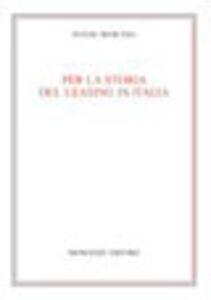Foto Cover di Per la storia del leasing in Italia, Libro di Fulvio Mancuso, edito da Monduzzi