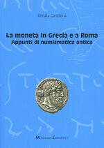 791ee210bf La moneta in Grecia e a Roma. Appunti di numismatica antica