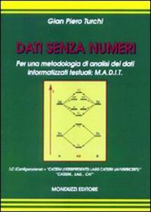 Dati senza numeri. Per una metodologia di analisi dei dati informatizzati testuali: M.A.D.I.T.