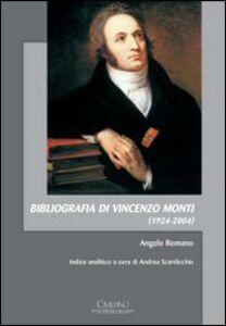 Foto Cover di Bibliografia di Vincenzo Monti (1924-2004), Libro di Angelo Romano, edito da Cisalpino