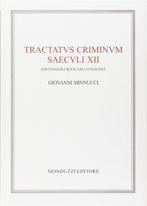 Tractatus criminum saeculi XII. Ediz. critica
