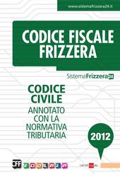 Codice civile annotato con la normativa tributaria