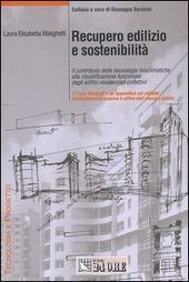 Recupero edilizio e sostenibilita. Il contributo delle tecnologie bioclimatiche alla riqualificazione funzionale degli edifici residenziali collettivi