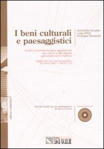 Libro I beni culturali e paesaggistici. Con CD-ROM Antonello Accadia , Luigi Alfidi , Giuseppe Panassidi