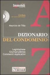 Dizionario del condominio. Con CD-ROM