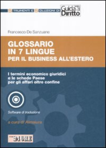 Libro Glossario in 7 lingue per il buisiness all'estero. Con CD-ROM Francesco De Sanzuane