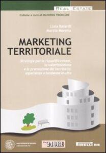 Libro Marketing territoriale Liala Baiardo , Marzia Morena