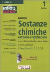 Libro Guida pratica sostanze chimiche controllo e registrazione. Con CD-ROM
