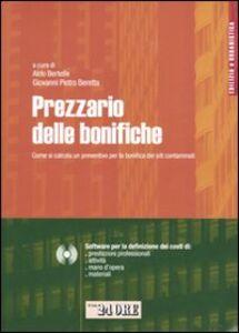 Libro Prezzario delle bonifiche. Con CD-ROM