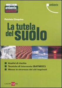 Libro La tutela del suolo Patrizia Cinquina