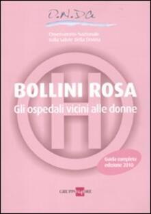 Bollini rosa. Gli ospedali vicini alle donne. Guida completa 2010.pdf
