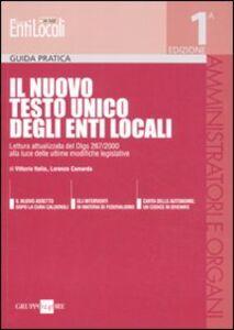 Libro Il nuovo Testo Unico degli enti locali Vittorio Italia , Lorenzo Camarda