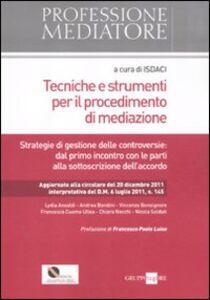 Libro Tecniche e strumenti per il procedimento di mediazione