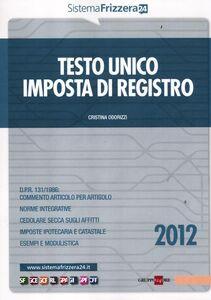 Libro Testo unico imposta di registro Cristina Odorizzi