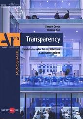Transparency. Facciate in vetro tra architettura e sperimentazione