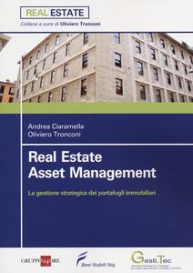 Libro Asset management. La gestione strategica dei portafogli immobiliari Andrea Ciaramella , Oliviero Tronconi