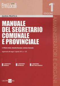 Libro Manuale del segretario comunale e provinciale Vittorio Italia , Edoardo Barusso , Lorenzo Camarda