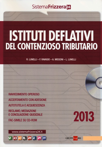 Libro Istituti deflativi del contenzioso tributario. Con CD-ROM