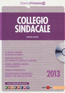 Libro Collegio sindacale. Con CD-ROM Cristina Odorizzi