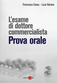 Voluntariadobaleares2014.es L' esame di dottore commercialista. Prova orale Image