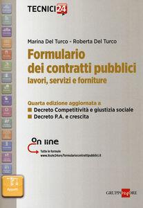 Foto Cover di Formulario dei contratti pubblici. Lavori, servizi e forniture, Libro di Marina Del Turco,Roberta Del Turco, edito da Il Sole 24 Ore