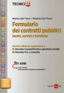 Libro Formulario dei contratti pubblici. Lavori, servizi e forniture Marina Del Turco , Roberta Del Turco