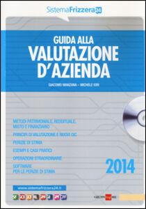 Libro Guida alla valutazione d'azienda. Con CD-ROM Giacomo Manzana , Michele Iori