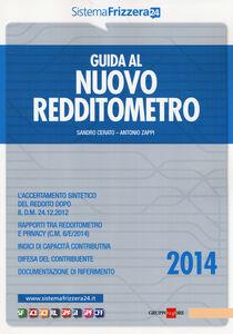 Foto Cover di Guida al nuovo redditometro, Libro di Sandro Cerato,Antonio Zappi, edito da Il Sole 24 Ore