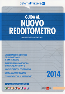 Libro Guida al nuovo redditometro Sandro Cerato , Antonio Zappi