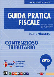 Libro Contenzioso tributario Roberto Lunelli , Andrea Missoni , Luca Lunelli