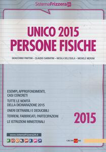 Foto Cover di Unico 2015. Persone fisiche, Libro di  edito da Il Sole 24 Ore