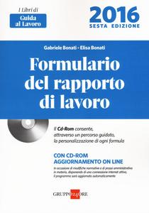 Libro Formulario del rapporto di lavoro . Con CD-ROM Gabriele Bonati , Elisa Bonati