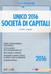 Libro Unico 2016. Società di capitali Gioacchino Pantoni , Claudio Sabbatini