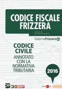 Foto Cover di Codice fiscale Frizzera, Libro di  edito da Il Sole 24 Ore