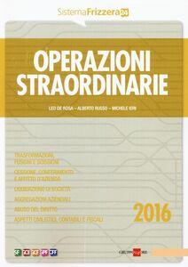 Libro Operazioni straordinarie Leo De Rosa , Alberto Russo , Michele Iori