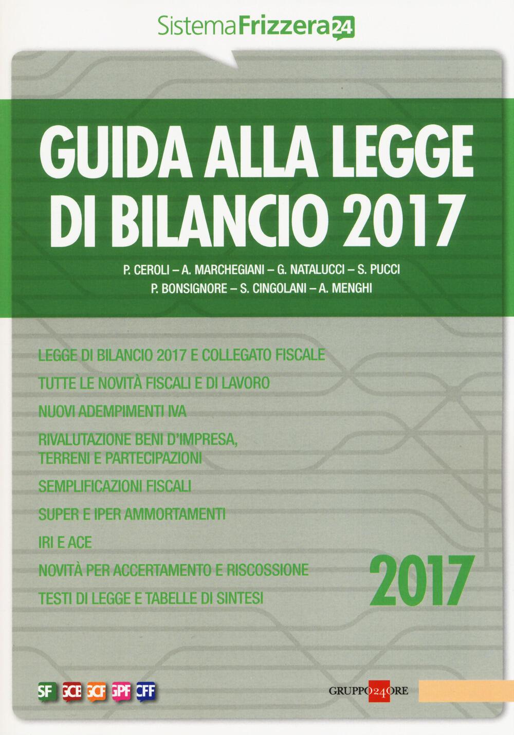 Guida Alla Legge Di Bilancio 2017   Libro   Il Sole 24 Ore   Sistema  Frizzera | IBS