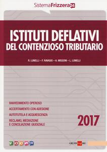 Istituti deflativi del contenzioso tributario 2017