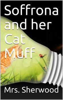 Soffrona and her Cat Muff