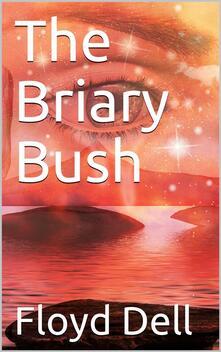 The Briary Bush