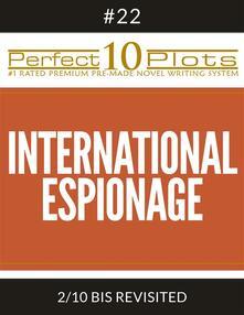 "Perfect 10 International Espionage Plots #22-2 ""BIS REVISITED"""