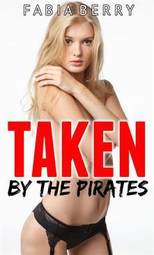Taken by the Pirates