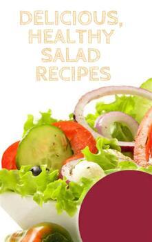 Delicious, Healthy Salad Recipes