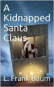 A Kidnapped Santa Claus