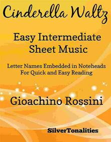 Cinderella Waltz Easy Intermediate Piano Sheet Music