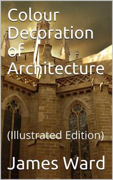 Colour Decoration of Architecture