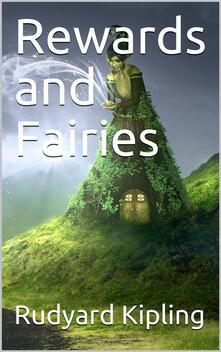 Rewards and Fairies